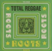 Total Reggae: Roots (2CD) (cover)