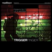 Triggerfinger - Faders Up 2 - Live In Amsterdam (LP+CD) (cover)