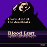 Uncle Acid & The Deadbeat - Blood Lust (LP) (cover)