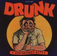 Various - Drunk - 100 Smashed Hits (cover)