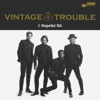 Vintage Trouble - 1 Hopeful Rd. (cover)