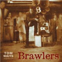 Waits, Tom - Brawlers (Orphans)