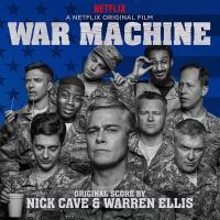 War Machine (OST by Nick Cave & Warren Ellis)