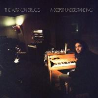 War On Drugs - A Deeper Understanding (Indie Store Exclusive) (Coke Bottle Clear Vinyl) (2LP)