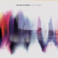 War On Drugs - Slave Ambient (LP) (cover)