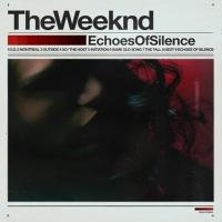 Weeknd - Echoes Of Silence