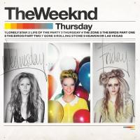 Weeknd - Thursday