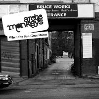 Arctic Monkeys - When The Sun Goes Down (7INCH)