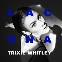 Whitley, Trixie - Lacuna (Electric Blue Vinyl) (LP+Download)