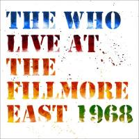 Who - Live At the Fillmore East 1968 (2CD)