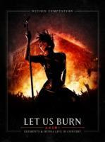 Within Temptation - Let Us Burn (2CD+BluRay)