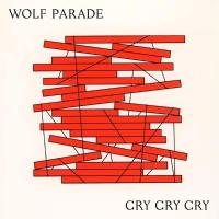 Wolf Parade - Cry Cry Cry (White Vinyl) (2LP)