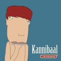 Yevgueni - Kannibaal (LP)