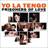 Yo La Tengo - Prisoners Of Love -2cd- (cover)