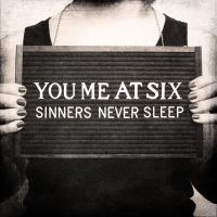 You Me At Six - Sinners Never Sleep (cover)