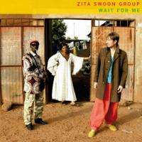Zita Swoon Group - Wait For Me (cover)