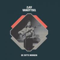 Zjef Vanuytsel - Zotte Morgen (7INCH)