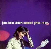 Aubert, Jean-Louis - Concert Privé