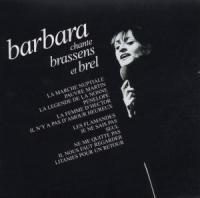 Barbara - Chante Brassens Et Brel