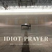 Cave, Nick - Idiot Prayer: Nick Cave Alone At Alexandra Palace (2LP)