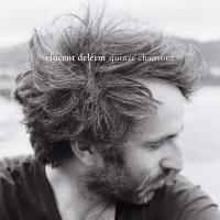 Delerm, Vincent - Quinze Chansons