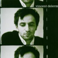 Delerm, Vincent - Vincent Delerm