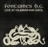 FONTAINES D.C. - Live At Kilmainham Gaol (LP)