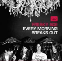 Freaky Age - Every Morning Breaks Out (cover)