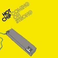 Hot Chip - Coming On Strong (cover)