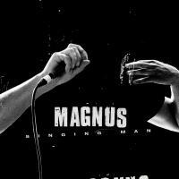 """Magnus - Singing Man / Puppy (7"""")"""