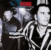 Magnus - The Body Gave You Everything