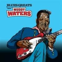 Waters, Muddy - Blues Greats (cover)