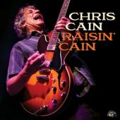 Cain, Chris - Raisin' Cain