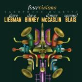 Liebman /Binney /Mccaslin /Blais - Fourvisions Saxophone Quartet