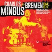 Mingus, Charles - Mingus In Bremen (4CD)