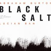 Ban, Lucian & Abraham Bur - Blacksalt - Live At The Baroque Hal