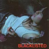 Blacklisted - Heavier Than Heaven, Lonelier Than God