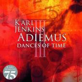 Jenkins, Karl - Adiemus Iii - Dances Of Time