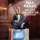 Raabe, Max & Das Palast Orchester - Mtv Unplugged (2LP)