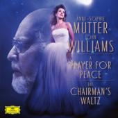 Mutter, Anne-Sophie & John Williams - Chairman'S Waltz / A Prayer For Peace (7INCH)