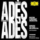 Ades, Thomas - Ades Conducts Ades (Live)