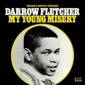 Fletcher, Darrow - My Young Misery (LP)