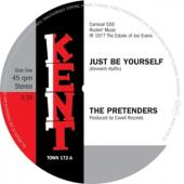 Pretenders - Just Be Yourself (7INCH)