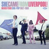 V/A - She Came From Liverpool! (Merseyside Girl-Pop 1962-1968)