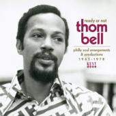 V/A - Ready Or Not: Thom Bell (Philly Soul Arrangements & Productions 1965-1978)