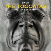 Mahan Esfahani - The Toccatas