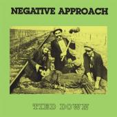 Negative Approach - Tied Down (Translucent Green Vinyl) (LP)