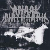 Anaal Nathrakh - Total Fucking Necro (Ri)