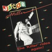 Jacob Miller - The Killer Rides Again (LP)