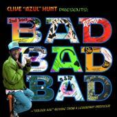 Various Artists - Clive Azul Hunt Presents Bad Bad Ba